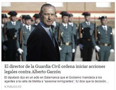 CNA: Esto es ya #CazaDeBrujas Director de Guardia Civil ordena iniciar Acciones Legales contra Alberto Garzón | La R-Evolución de ARMAK | Scoop.it