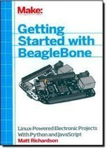 Getting Started With BeagleBone / Matt Richardson - アマコミ | Raspberry Pi | Scoop.it