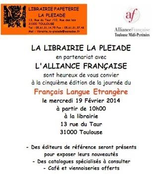 TOULOUSE : Journée des éditeurs FLE - Librairie La Pléïade - 19 février 2014 - CASNAV - Académie de Toulouse | Evènements FLE - professeurs de FLE | Scoop.it