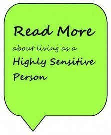 The Highly Sensitive Person: A Life Changing Book | The Highly Sensitive Person | Scoop.it