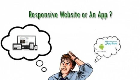 Responsive Websites or Mobile Apps: Which One Is Better? | Web Design & Web Development India | Softqube Technologies | Scoop.it