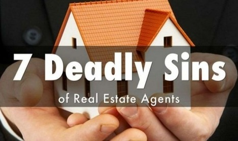 Seven Deadly Sins committed by Real Estate agents | The Paris911 Team Business Blog REMAX of Valencia CA Agents | Million Dollar Listing | Scoop.it