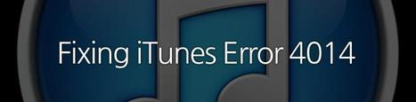 How to Fix iTunes Error 4014/4013 and Upgrade Your iPhone Successfully | iPhone and iPad How-tos | Scoop.it