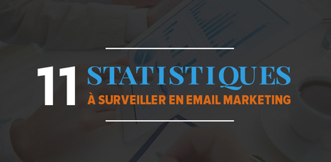 Les 11 statistiques à surveiller en email marketing et leur intérêt pour votre stratégie | Blog Emailing Sarbacane – Conseils, Bonnes Pratiques & Actus Email Marketing | Coaching, Management, gestion et outils | Scoop.it