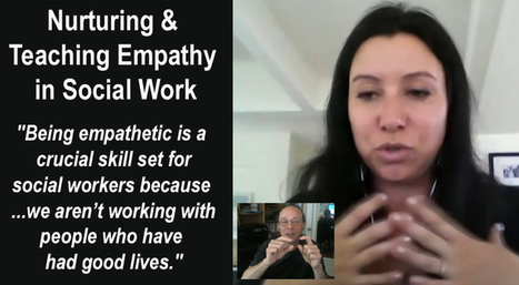 Nurturing and Teaching Empathy in Social Work - Kristen Zaleski and Edwin Rutsch | Empathy and Compassion | Scoop.it