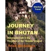 Journey in Bhutan   BiteSize eBooks   Scoop.it