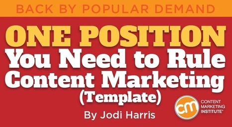 One Position You Need to Rule Content Marketing [Template] | Thoughts and facts about [social] media | Scoop.it