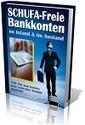 Internet Marketing - Geld macht FREI!: Schufa-Freie Bankkonten | Internet Marketing | Scoop.it