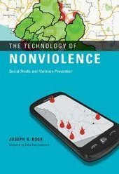 Book Review: The Technology of Nonviolence: Social Media and Violence Prevention | Social Media Article Sharing | Scoop.it