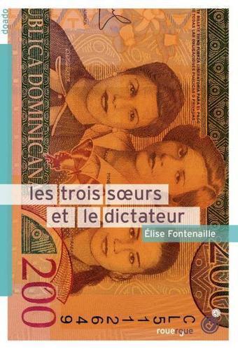 Les trois sœurs et le dictateur | Club lecture collège JJR | Scoop.it