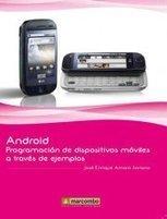 Facebook: Android: programación de dispositivos móviles a través de ejemplos | Android: programacion de dispositivos moviles a traves de ejemplos | Scoop.it