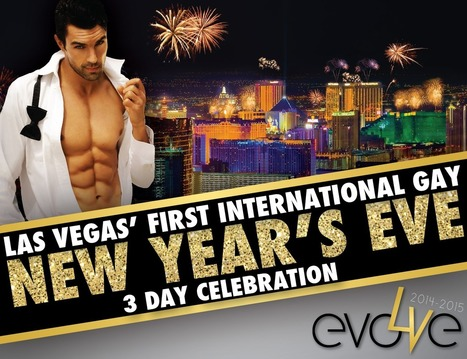 Earn Commission with Evolve Vegas NYE – 3-Day International Gay New Year's Eve Celebration! | Evolve Vegas NYE | Scoop.it