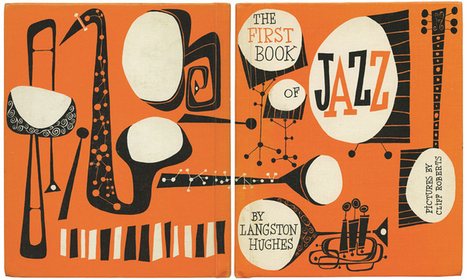 Langston Hughes Presents the History of Jazz in an Illustrated Children's Book (1955) | Scriveners' Trappings | Scoop.it