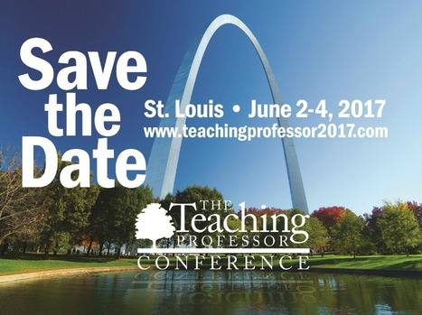 2017 Teaching Professor Conference - Call for Proposals | Teaching strategies for the college classroom | Scoop.it