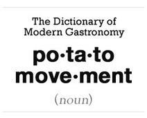 The Potato Movement = Farm to Table | Austin Becomes the Center of the Food Universe | Scoop.it