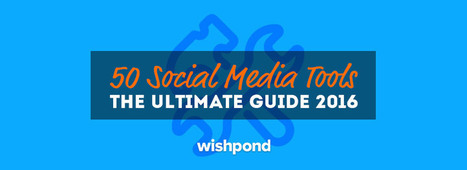 50 Social Media Tools: The Ultimate List 2016 | Digital marketing and communication | Scoop.it