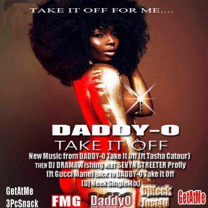 GetAtMe3PcSnack ft DaddyO TakeItOff (take it off for me...) | GetAtMe | Scoop.it