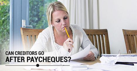 Can a Creditor Go After my Paycheque? | Law and legal services | Scoop.it