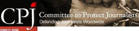 CPJ calls on Bahrain to end harassment of critical journalists - Committee to Protect Journalists | Human Rights and the Will to be free | Scoop.it
