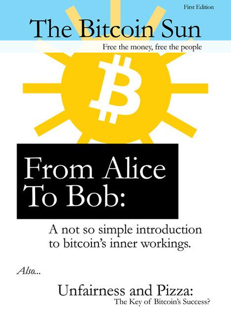 The Bitcoin Sun, No. 1-4 (2011) at Monoskop/log | ECONOMY & Transparency | Scoop.it