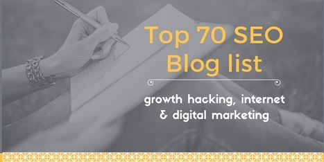 Top 70 SEO Blog List, For Growth Hacking, Internet and Digital marketing | Agile For Startups | Scoop.it