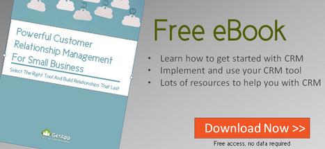 [eBook] Powerful Customer Relationship Management For Small Business | Sales & Relationship Management | Scoop.it