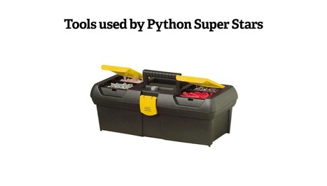 Tools used by Python Super Stars - First Edition | Pypix | Python-es | Scoop.it