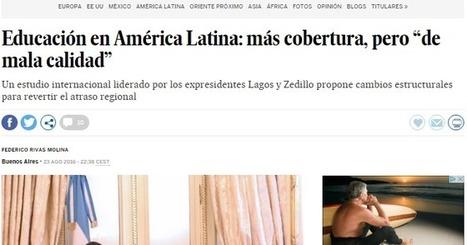 e-learning , conocimiento en red: Construyendo una educación de calidad: un pacto con el futuro de América Latina. Comisión para la Educación de Calidad para Todos @espacioOEI @FundSantillana | INTELIGENCIA GLOBAL | Scoop.it