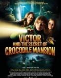 Victor ve Timsah Konağının Sırrı film izle   Film izle film arşivi   Scoop.it