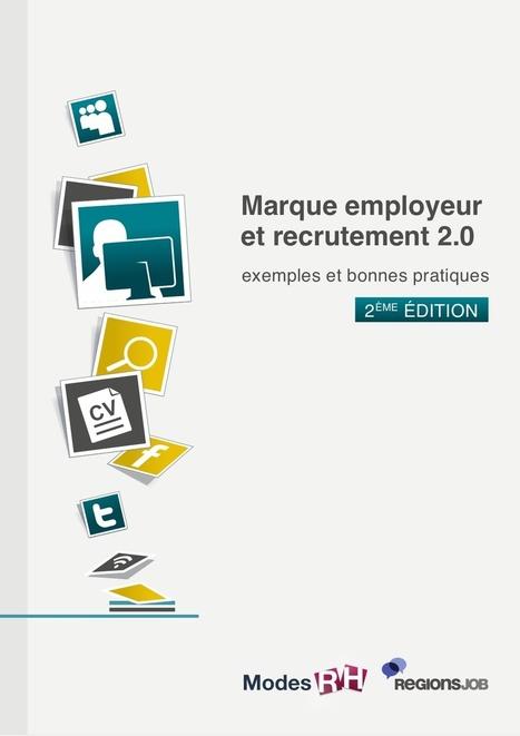 Livre blanc marque employeur bonnes pratiques | Marque Employeur par @ClemenceBJ | Scoop.it