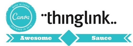 Going Collaborative with Canva + Thinglink = Pure Awesome Sauce! | Numérique Éducatif | Scoop.it