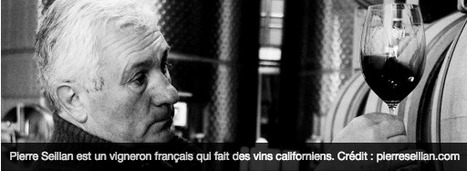 En Californie, rencontre avec un French vigneron | Le vin quotidien | Scoop.it
