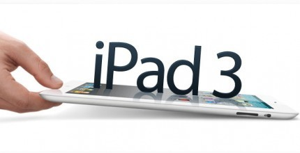 "iPad 3 | Apple iPad 3 Features, Release Date & Price (iPad3) - The Tech Labs | ""#Google+, +1, Facebook, Twitter, Scoop, Foursquare, Empire Avenue, Klout and more"" 