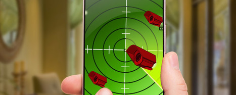 How to Use Your Phone to Detect Hidden Surveillance Cameras at Home | Bazaar | Scoop.it