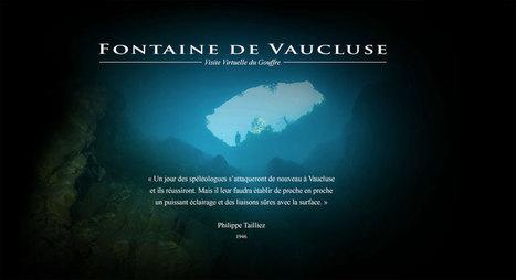 Visite virtuelle du Gouffre de Fontaine de Vaucluse | BTS Tourisme option Information et multimédia | Scoop.it