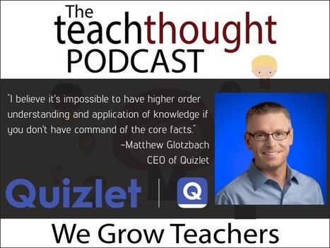Ep. 55 How Can EdTech Help Build Knowledge And Critical Thinking? - | Tech, Web 2.0, and the Classroom | Scoop.it