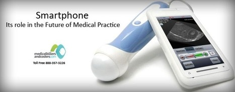 Smartphone – Its Role in the Future of Medical Practice | Medical Billing and Coding Software | Scoop.it
