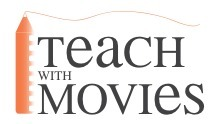 Teach With Movies - Lesson Plans from movies for all subjects | EDUCATIONAL TECHNOLOGY | Scoop.it