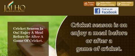 Indian Food Retaurant in Melbourne - Enjoy Good Cricket With Good Food | JAI HO INDIAN RESTAURANT | Scoop.it