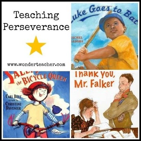Teaching Perseverance | wonderteacher.com | Educational Psychology | Scoop.it