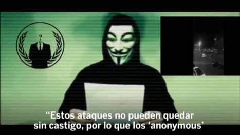 Anonymous anuncia su mayor ataque informático contra el Estado Islámico | CIBER: seguridad, defensa y ataques | Scoop.it