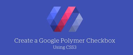 Create a Google Polymer Checkbox Using CSS3 | webDev stuff | Scoop.it