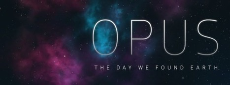 Le jeu Opus: the day we found earth, enquête de nos origines | SeriousGame.be | Scoop.it