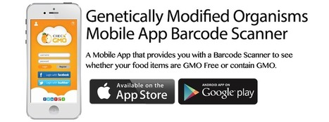 Check GMO | Genetically Modified Organisms Mobile App Barcode Scanner | GMO Free Foods | Scoop.it