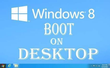 How To Boot Windows 8 Into Desktop Mode   Trickolla   Trickolla   Scoop.it