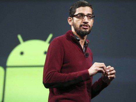 How Sundar Pichai Took Over Google | Inspiratie | Scoop.it