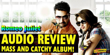 Romeo Juliet audio review – Mass and catchy album!   kollywood   Scoop.it