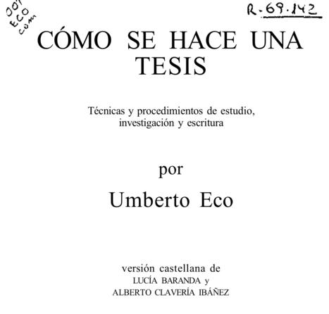 Como se hace una tesis Umberto Eco | (Todo) Pedagogía y Educación Social | Scoop.it
