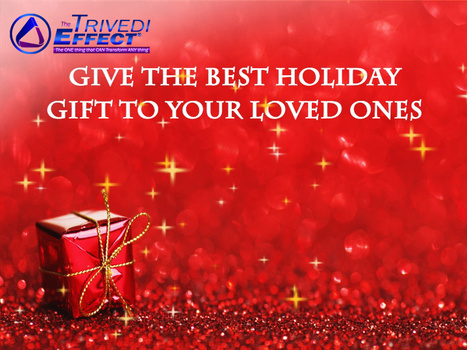 Make this holiday very special for your loved ones with an unusual powerful gift. | Human Wellness | Scoop.it