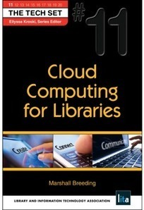 Cloud Computing for Libraries, by Marshall Breeding > books | The Tech Set | The Information Professional | Scoop.it